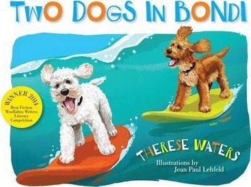 Cover of Two Dogs in Bondi by Therese Waters for Green Olive Press
