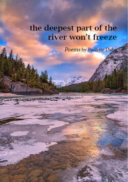 the deepest part of the river won't freeze
